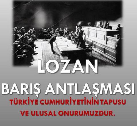 LOZAN BARIŞ ANLAŞMASININ ÖNEMİ