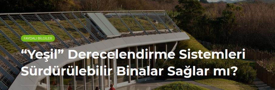 """""""Yeşil"""" Derecelendirme Sistemleri Sürdürülebilir Binalar Sağlar mı?"""