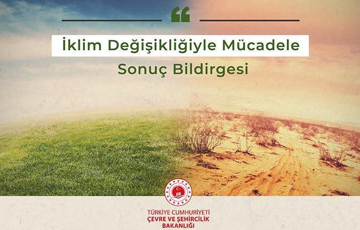 Türkiye'nin iklim değişikliğiyle mücadeledeki yol haritası açıklandı